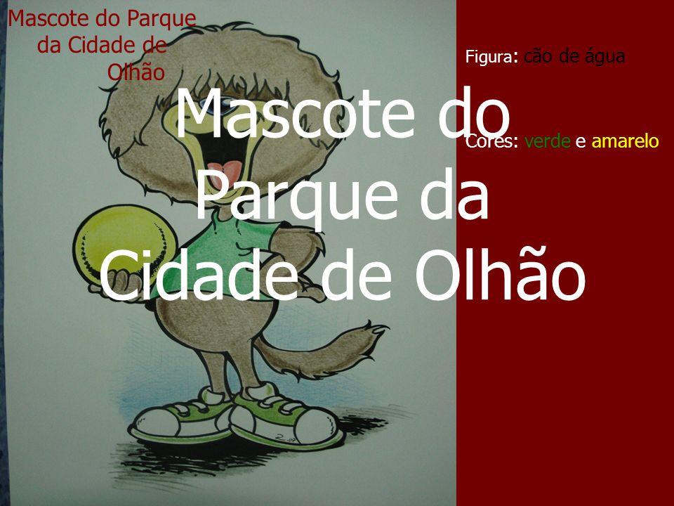 Mascote do Parque da Cidade de Olhão Figura : cão de água Cores: verde e amarelo Mascote do Parque da Cidade de Olhão