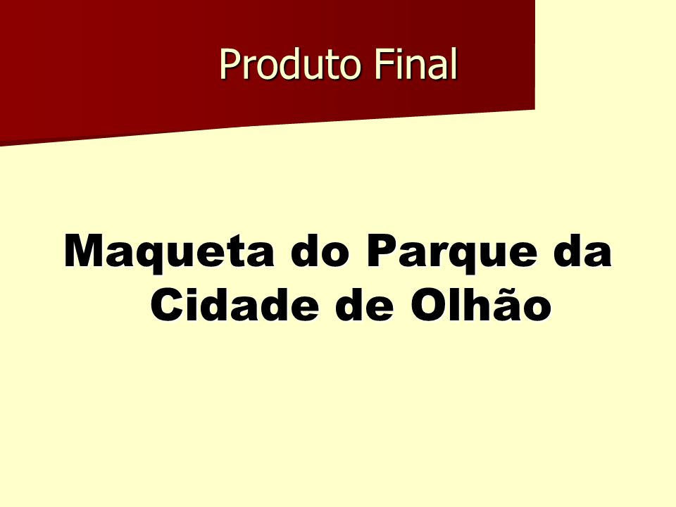 Produto Final Maqueta do Parque da Cidade de Olhão