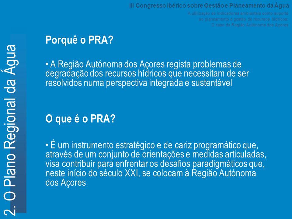A utilização de indicadores ambientais como suporte ao planeamento e gestão de recursos hídricos: O caso da Região Autónoma dos Açores 2. O Plano Regi