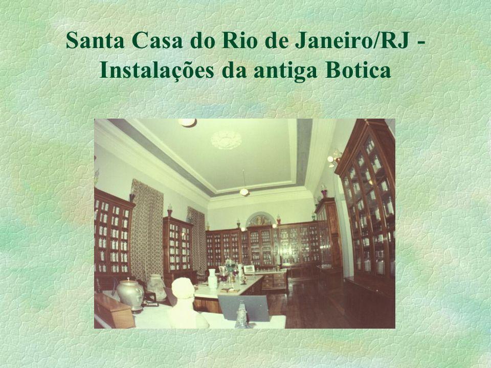 Santa Casa do Rio de Janeiro/RJ - Instalações da antiga Botica