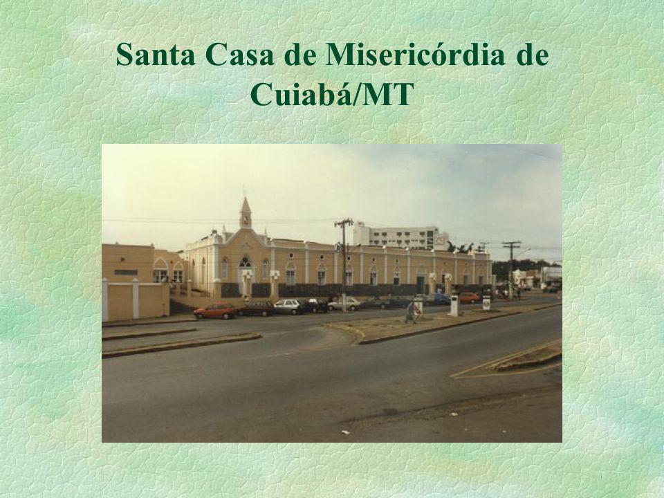 Santa Casa de Misericórdia de Cuiabá/MT