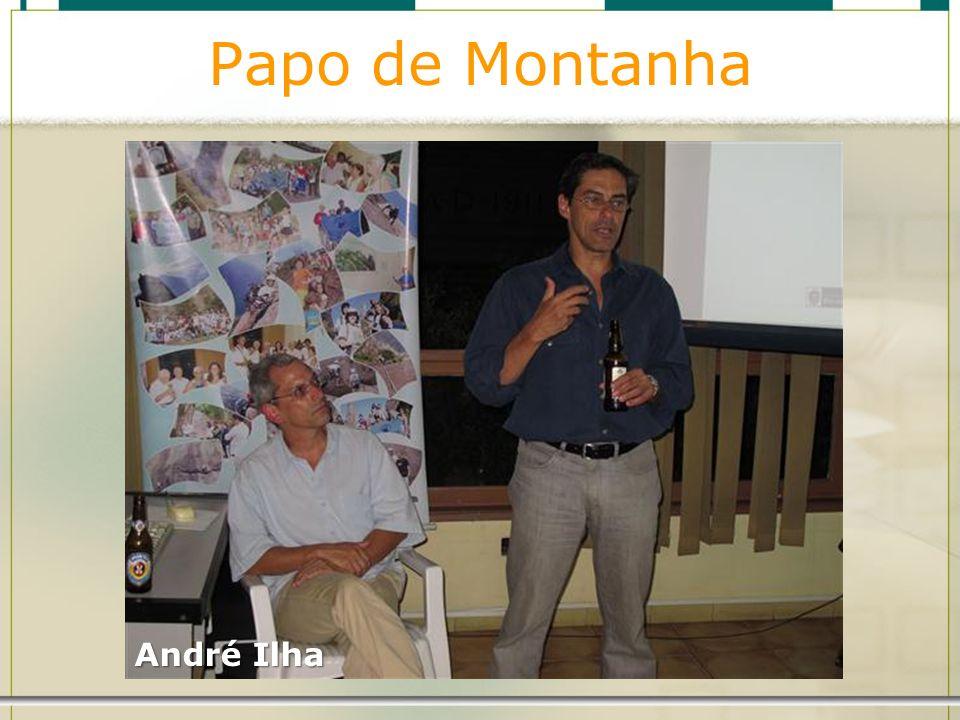 Papo de Montanha André Ilha