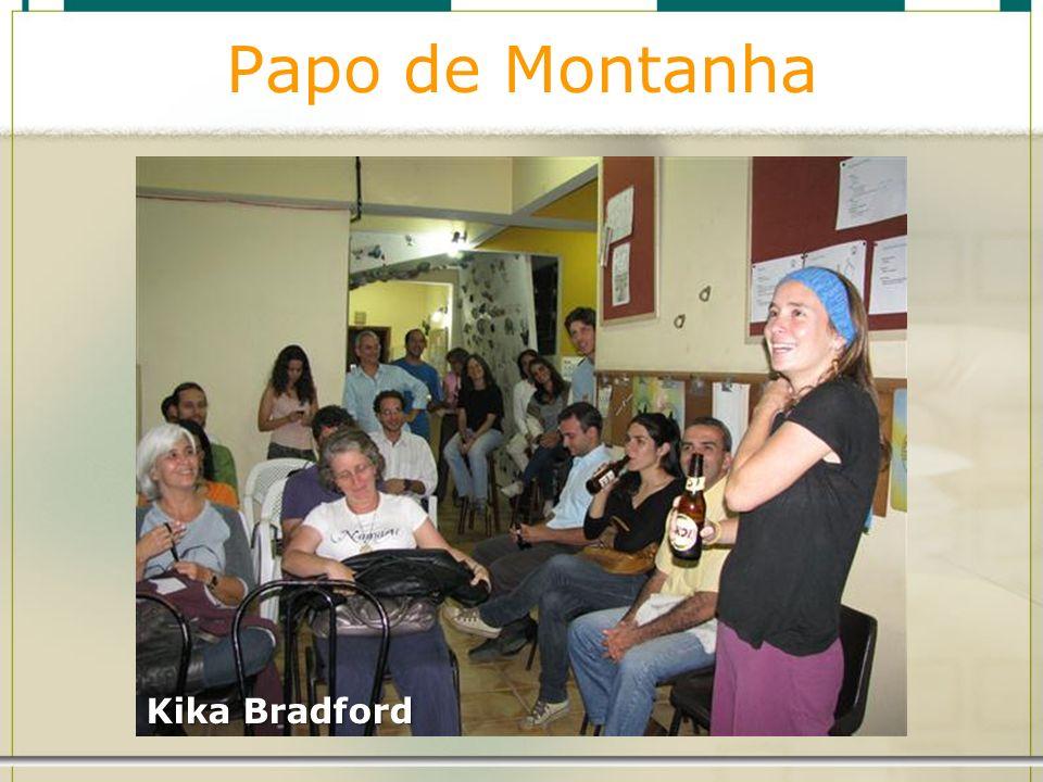 Papo de Montanha Kika Bradford