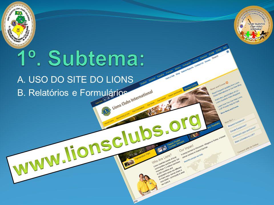 A. USO DO SITE DO LIONS B. Relatórios e Formulários