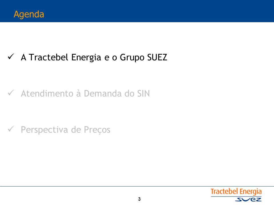3 Agenda A Tractebel Energia e o Grupo SUEZ Atendimento à Demanda do SIN Perspectiva de Preços