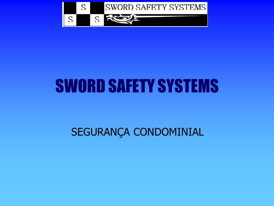 SWORD SAFETY SYSTEMS SEGURANÇA CONDOMINIAL
