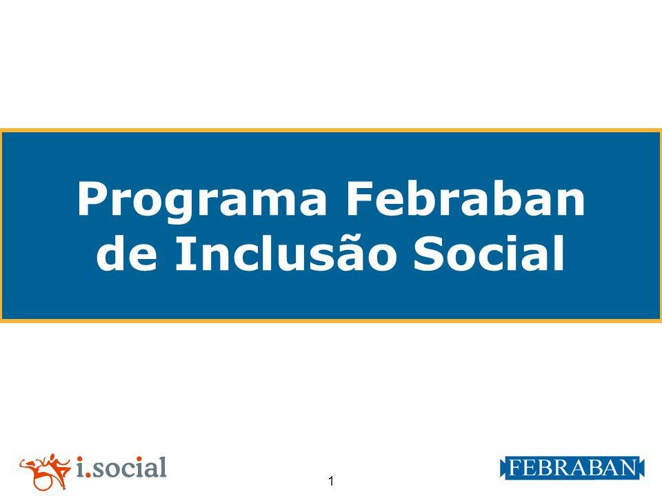 1 Programa Febraban de Inclusão Social