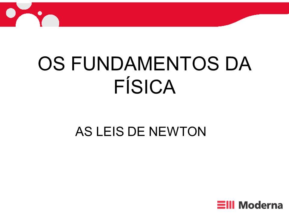 ISAAC NEWTON Isaac Newton (1642-1727) nasceu em Woolsthorpe(Inglaterra).