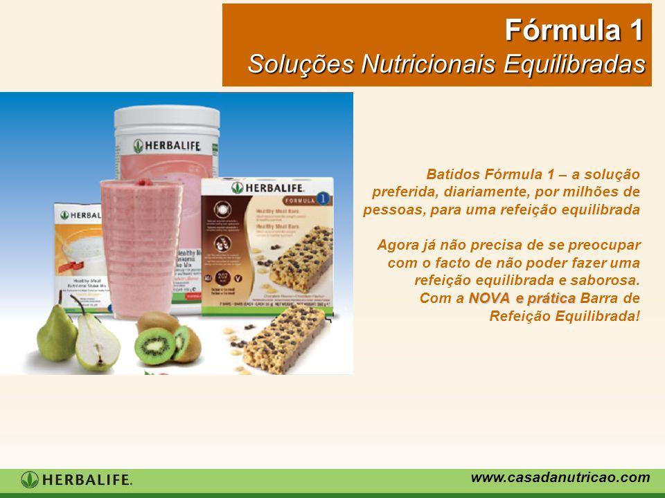 www.casadanutricao.com NOVA e prática Batidos Fórmula 1 – a solução preferida, diariamente, por milhões de pessoas, para uma refeição equilibrada Agor