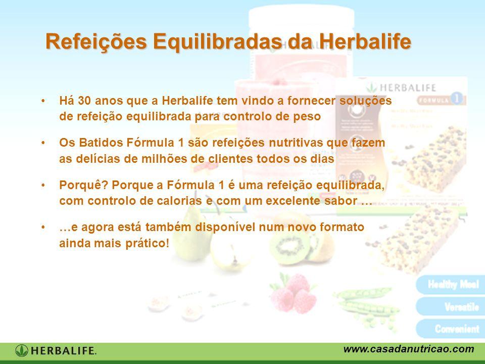 www.casadanutricao.com Refeições Equilibradas da Herbalife Há 30 anos que a Herbalife tem vindo a fornecer soluções de refeição equilibrada para contr