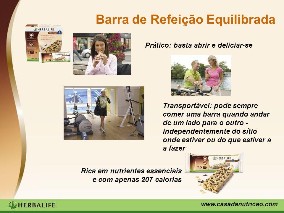 www.casadanutricao.com Barra de Refeição Equilibrada Prático: basta abrir e deliciar-se Transportável: pode sempre comer uma barra quando andar de um