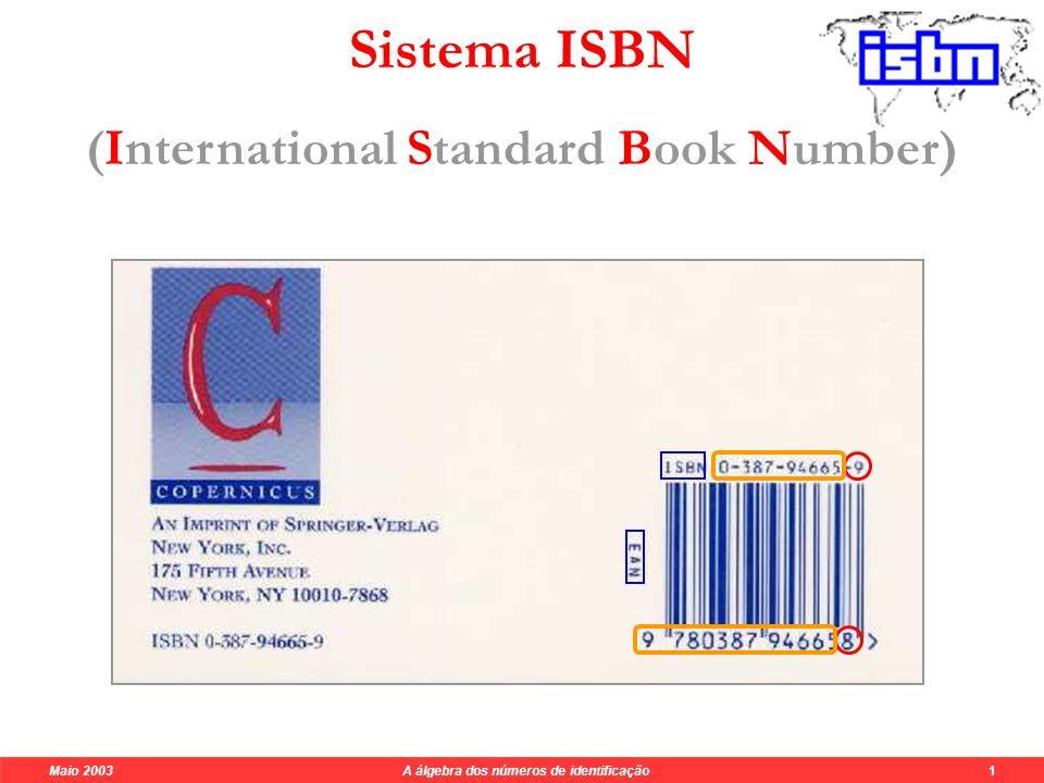 Códigos de barras UPC / EAN Maio 2003 A álgebra dos números de identificação 1