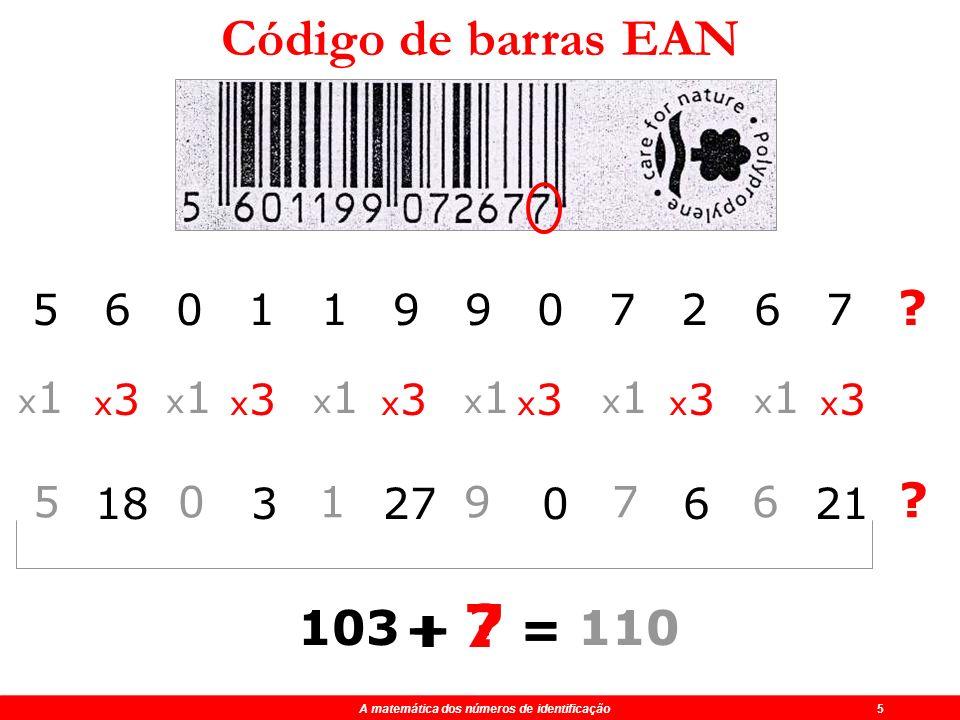 A matemática dos números de identificação 4 Código de barras EAN é o algarismo em tal que é divisível por ?
