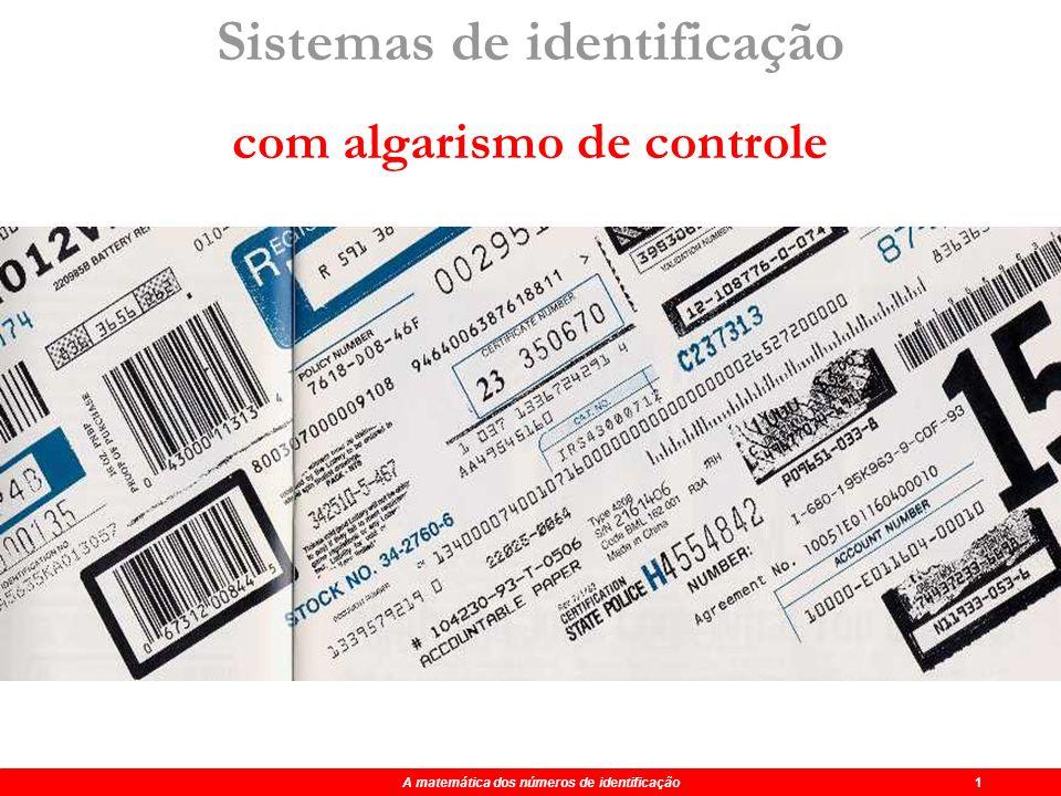 Maio 2004 A matemática dos números de identificação FIM A matemática dos números de identificação 0 Cálculo do dígito suplementar do Bilhete de Identi