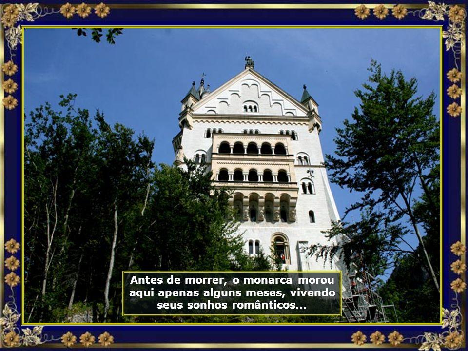 Para construir o Castelo Neuschwanstein, Ludwig gastou uma fortuna do seu bolso e do Estado. Para frear esse gasto absurdo, seus ministros declararam-