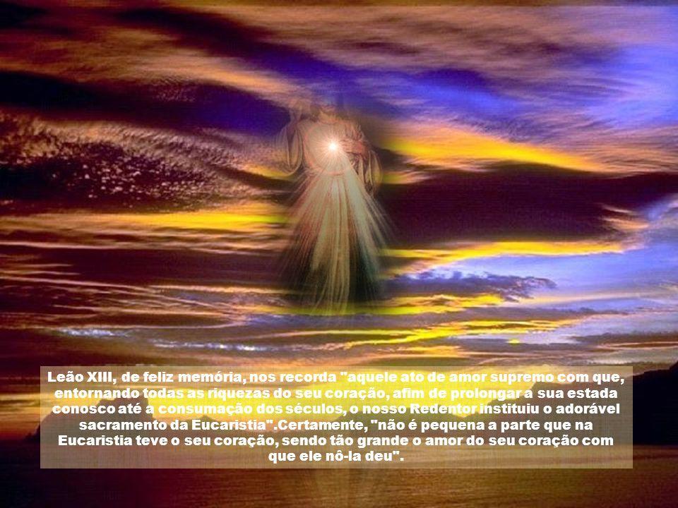 O coração do nosso Salvador reflete de certo modo a imagem da divina pessoa do Verbo, e, igualmente, das suas duas naturezas: humana e divina; e nele