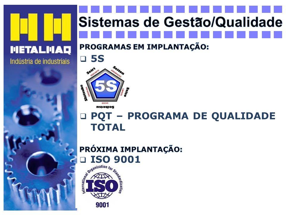 5S PQT – PROGRAMA DE QUALIDADE TOTAL ISO 9001