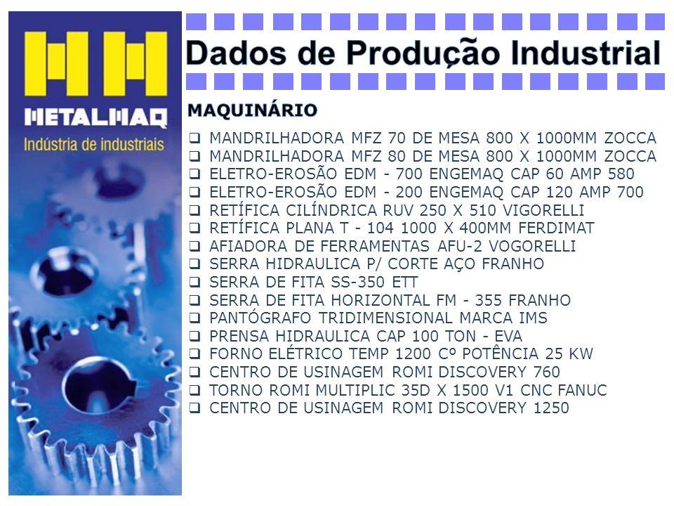 MANDRILHADORA MFZ 70 DE MESA 800 X 1000MM ZOCCA MANDRILHADORA MFZ 80 DE MESA 800 X 1000MM ZOCCA ELETRO-EROSÃO EDM - 700 ENGEMAQ CAP 60 AMP 580 ELETRO-