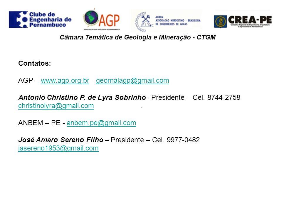 . Contatos: AGP – www.agp.org.br - geornalagp@gmail.comwww.agp.org.brgeornalagp@gmail.com Antonio Christino P. de Lyra Sobrinho– Presidente – Cel. 874