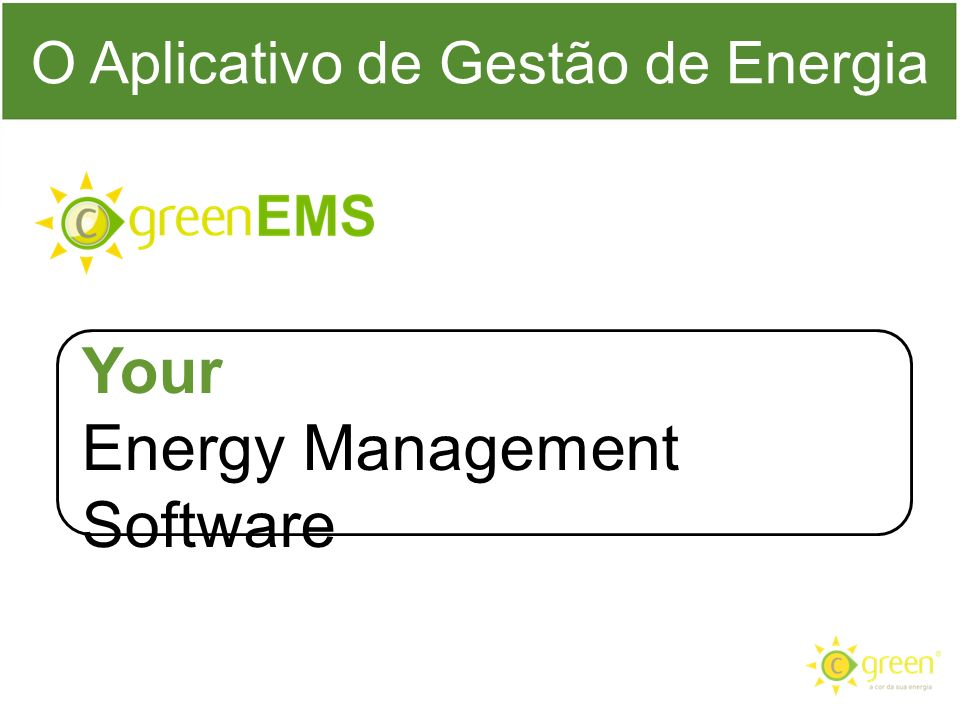 O Aplicativo de Gestão de Energia Your Energy Management Software