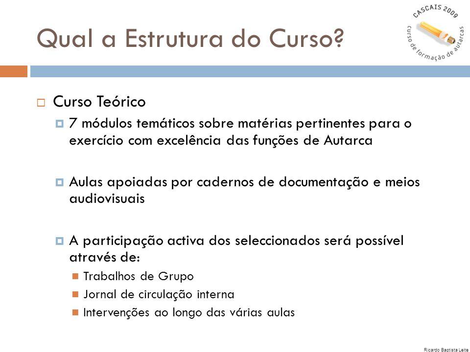 Curso Teórico 7 módulos temáticos sobre matérias pertinentes para o exercício com excelência das funções de Autarca Aulas apoiadas por cadernos de doc