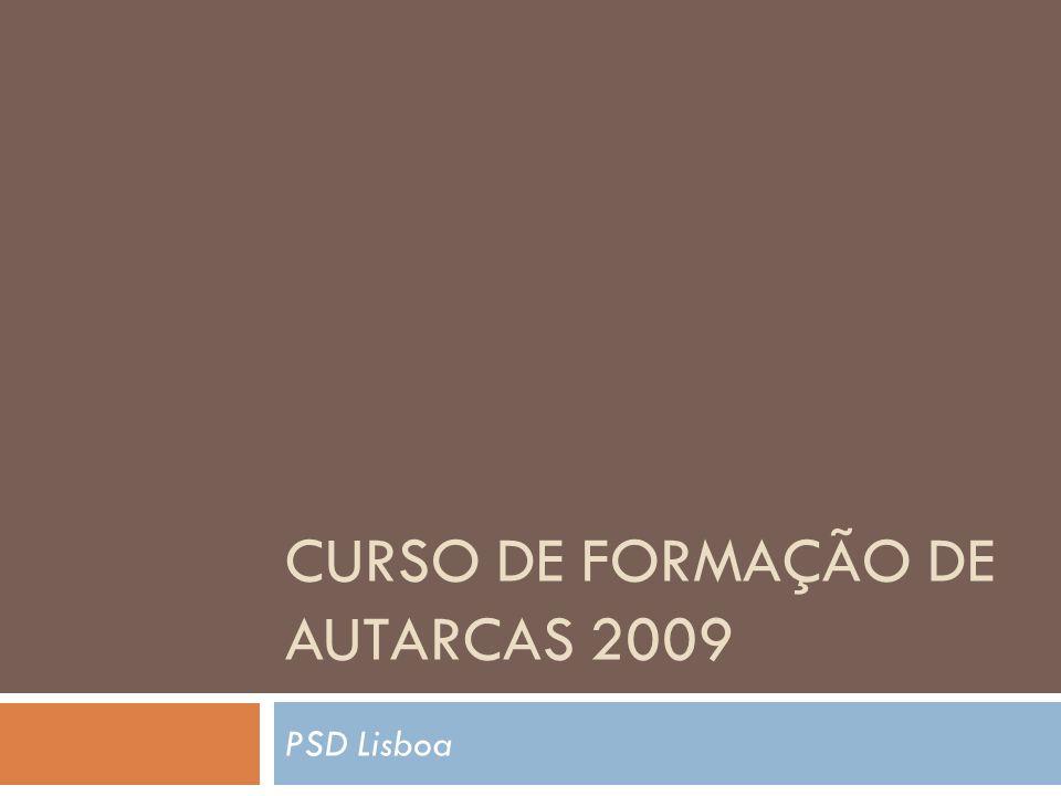 CURSO DE FORMAÇÃO DE AUTARCAS 2009 PSD Lisboa
