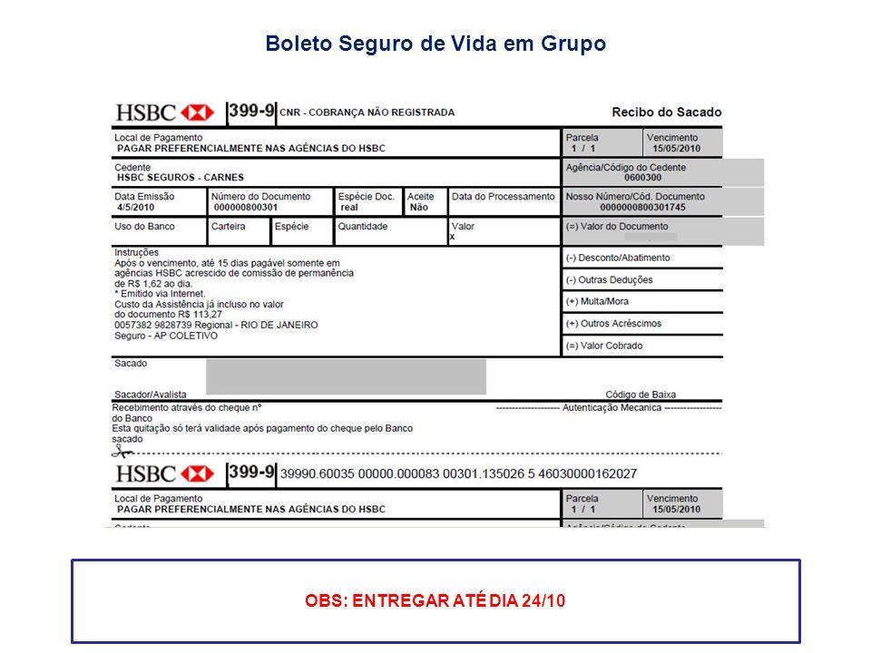 Boleto Seguro de Vida em Grupo OBS: ENTREGAR ATÉ DIA 24/10