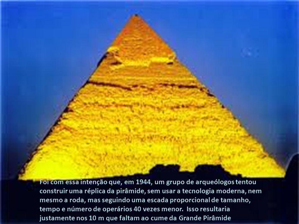 Muitos arquitetos e engenheiros que estudaram a pirâmide concordam que, com toda a tecnologia de hoje, não conseguiríamos construir uma igual. Será ?