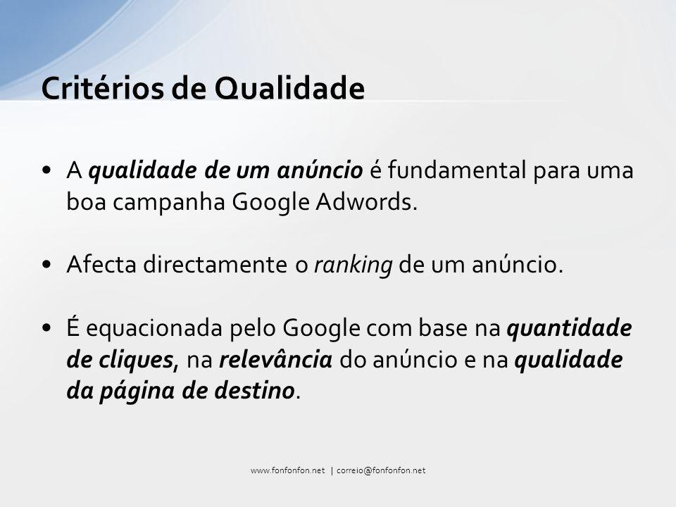 A qualidade de um anúncio é fundamental para uma boa campanha Google Adwords.