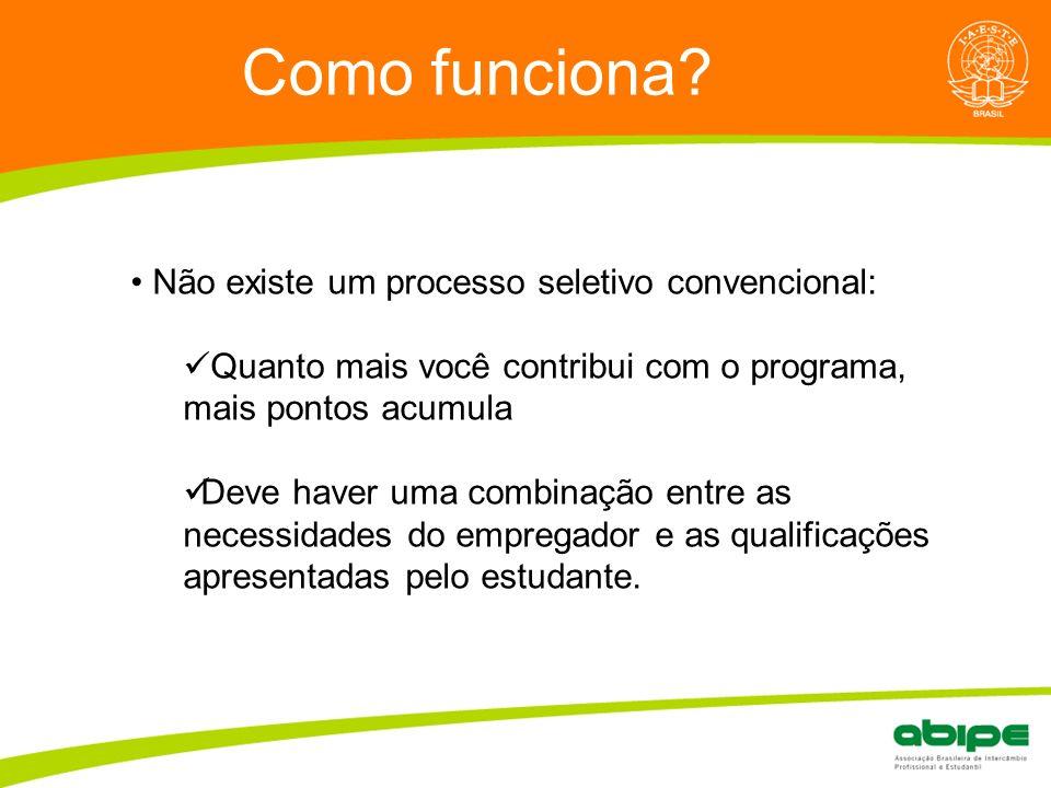 Quem é a ABIPE? Como funciona? Não existe um processo seletivo convencional: Quanto mais você contribui com o programa, mais pontos acumula Deve haver