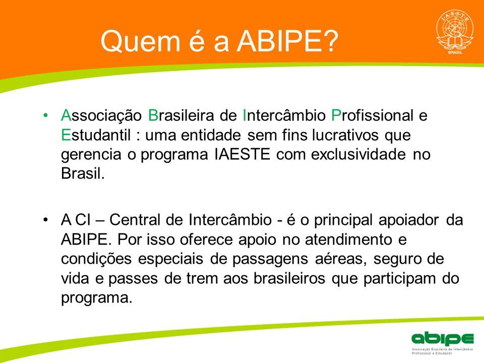 Quem é a ABIPE? Associação Brasileira de Intercâmbio Profissional e Estudantil : uma entidade sem fins lucrativos que gerencia o programa IAESTE com e