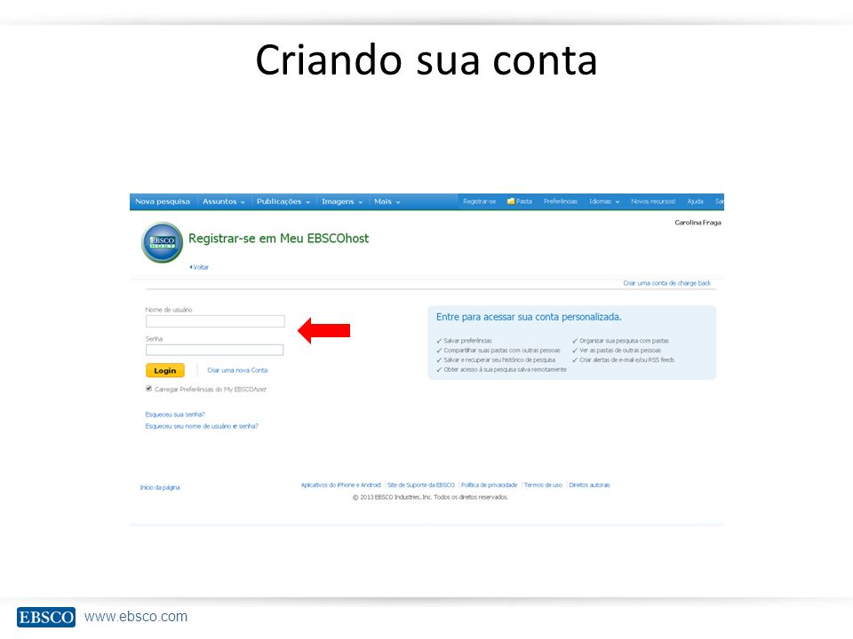 www.ebsco.com Criando alertas De busca
