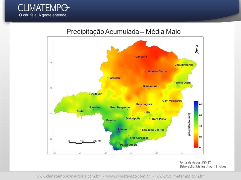 www.climatempoconsultoria.com.br - www.climatempo.com.br - www.tvclimatempo.com.br Precipitação Acumulada – Média Maio Fonte de dados: INMET Elaboração: Melina Amoni S.