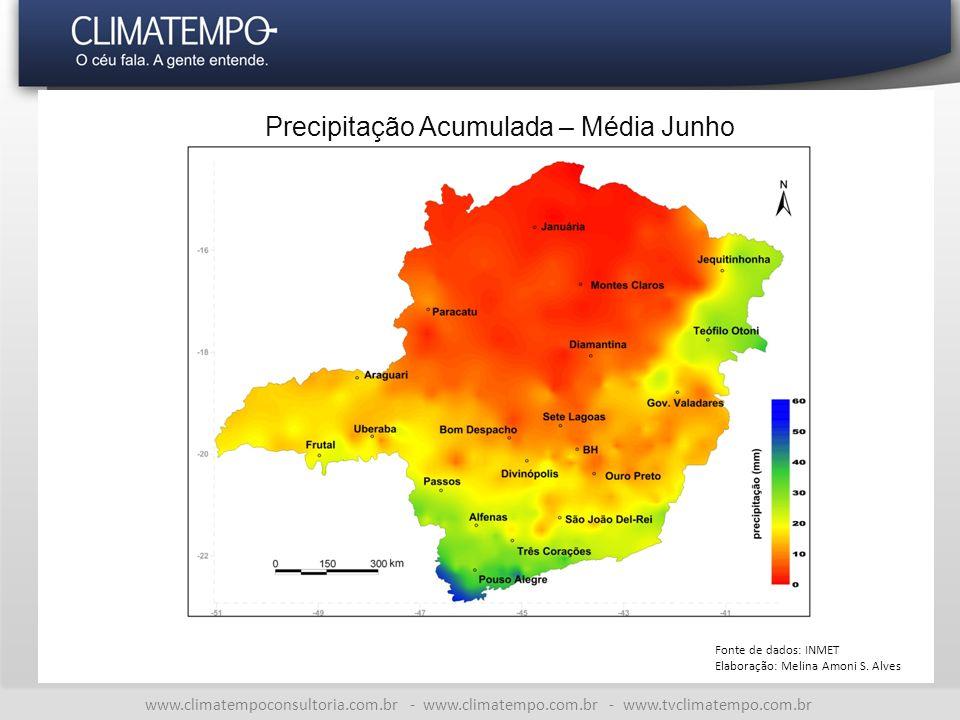 www.climatempoconsultoria.com.br - www.climatempo.com.br - www.tvclimatempo.com.br Precipitação Acumulada – Média Junho Fonte de dados: INMET Elaboração: Melina Amoni S.