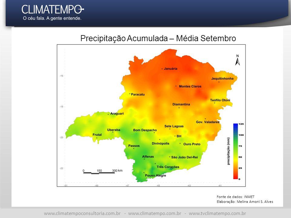 www.climatempoconsultoria.com.br - www.climatempo.com.br - www.tvclimatempo.com.br Precipitação Acumulada – Média Setembro Fonte de dados: INMET Elaboração: Melina Amoni S.