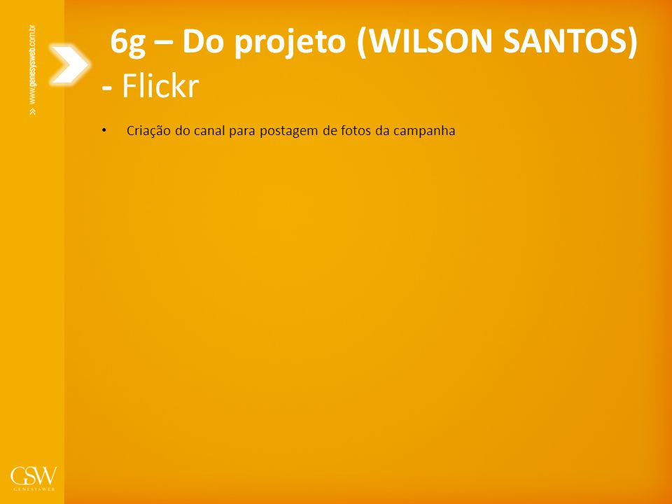Criação do canal para postagem de fotos da campanha 6g – Do projeto (WILSON SANTOS) - Flickr