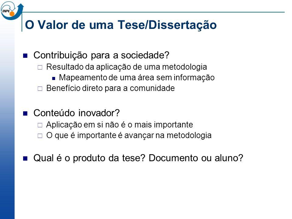 O Valor de uma Tese/Dissertação Contribuição para a sociedade.