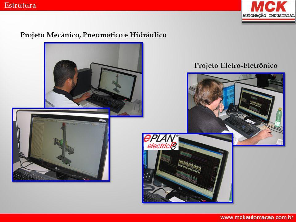 www.mckautomacao.com.br Estrutura Montagem de Máquinas e Equipamentos Especiais Montagem mecânica Ajuste mecânico Montagem eletro-eletrônica Montagem de painéis elétricos Try-out interno Embalagem para transporte