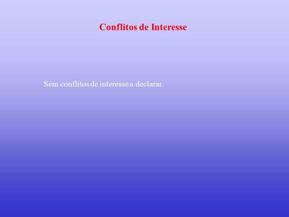 Sem conflitos de interesse a declarar. Conflitos de Interesse