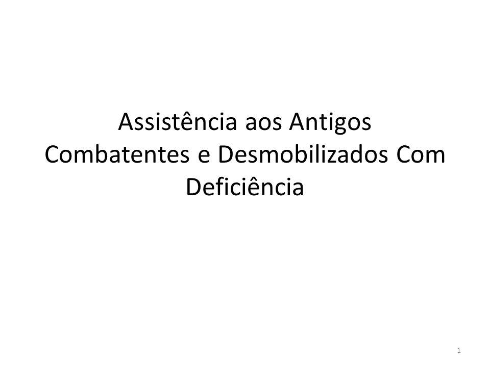 Assistência aos Antigos Combatentes e Desmobilizados Com Deficiência 1