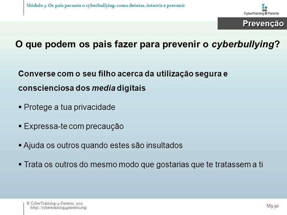 Prevenção Prevenção O que podem os pais fazer para prevenir o cyberbullying? Converse com o seu filho acerca da utilização segura e conscienciosa dos