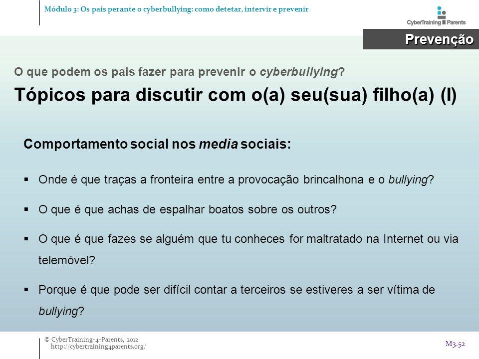 Comportamento social nos media sociais: Onde é que traças a fronteira entre a provocação brincalhona e o bullying? O que é que achas de espalhar boato