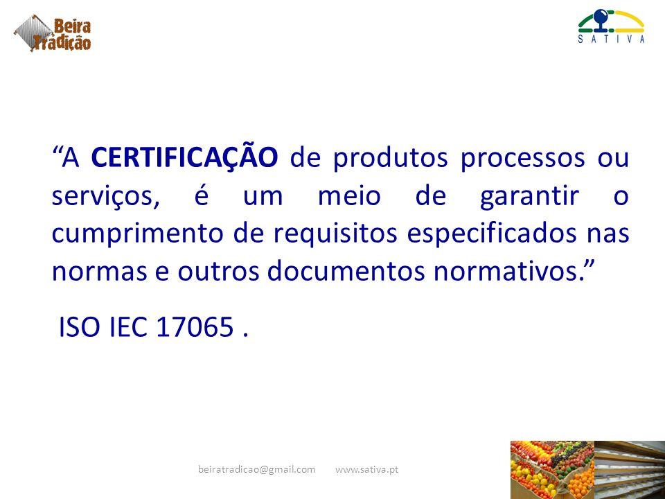 A CERTIFICAÇÃO de produtos processos ou serviços, é um meio de garantir o cumprimento de requisitos especificados nas normas e outros documentos norma