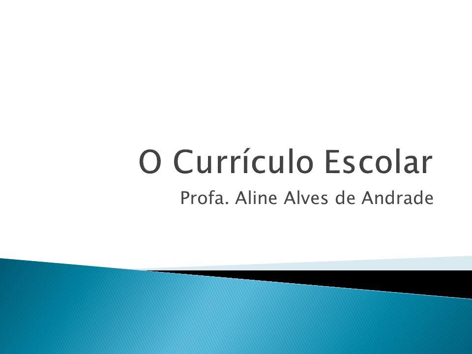 O currículo oculto é aquele que escapa das prescrições, sejam elas originárias do currículo formal ou do real.