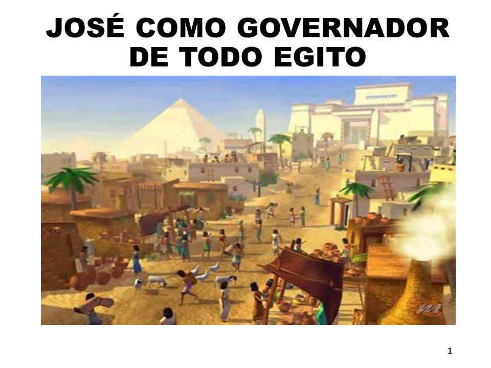 JOSÉ COMO GOVERNADOR DE TODO EGITO 1