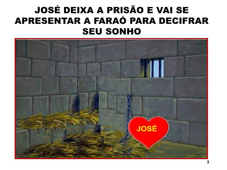 JOSÉ DEIXA A PRISÃO E VAI SE APRESENTAR A FARAÓ PARA DECIFRAR SEU SONHO 3