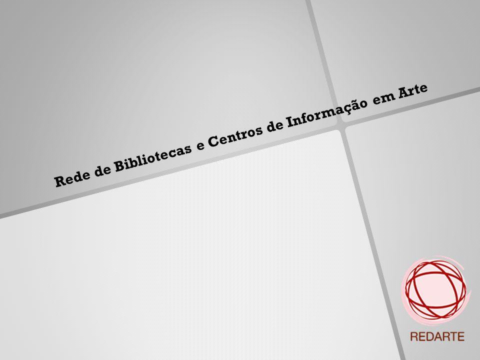 Rede de Bibliotecas e Centros de Informação em Arte
