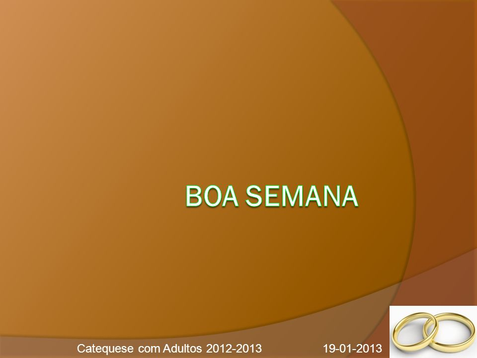 Catequese com Adultos 2012-2013 19-01-2013