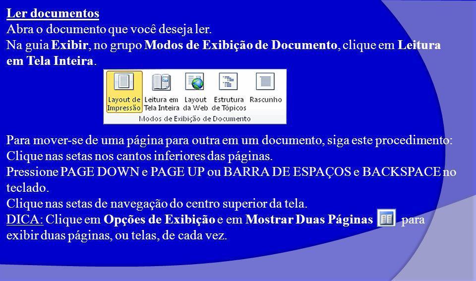 Imprimir o documento Clique na guia Arquivo e em Imprimir.