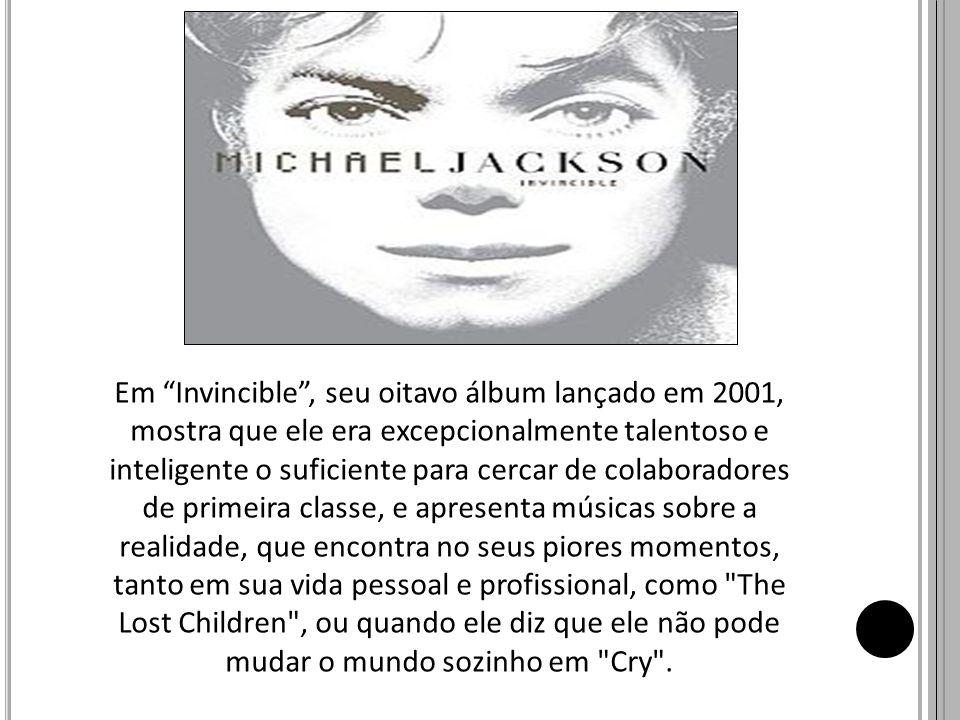 Em Invincible, seu oitavo álbum lançado em 2001, mostra que ele era excepcionalmente talentoso e inteligente o suficiente para cercar de colaboradores